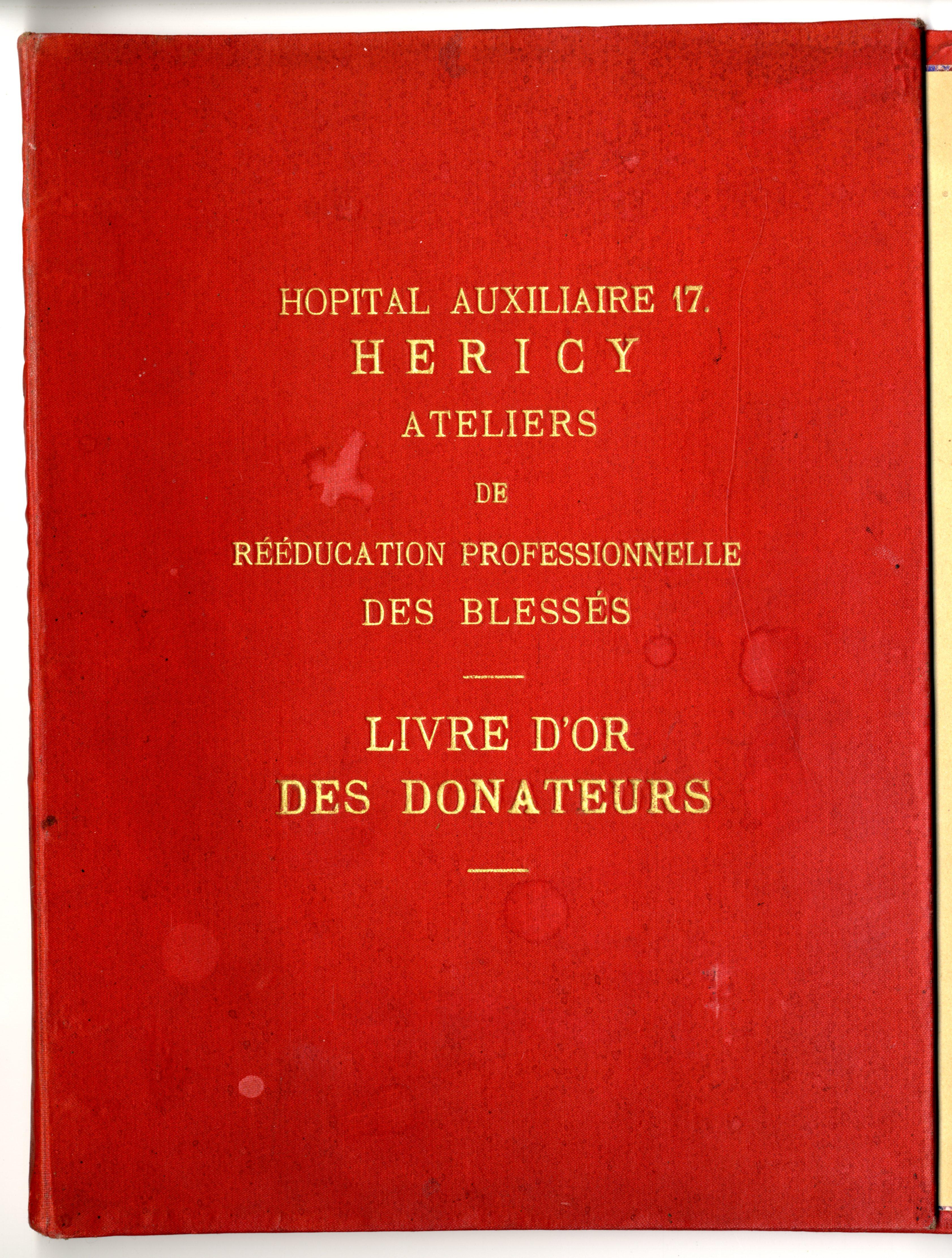 Hôpital Auxiliaire n°17 d'Héricy ( Seine et Marne) (Collection D. Boeuf et SHCB77)