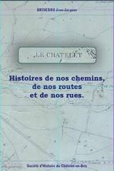 Histoire de nos chemins, de nos routes et nos chemin